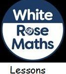 white rose maths lessons
